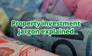 Property Investment Jargon Explained